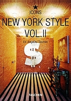 New York style. Vol. II : exteriors, interiors, details