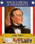 John Tyler : tenth president of the United States
