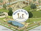 Water in the park : a book about water and the times of the day