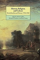 History, religion, and culture : essays in British intellectual history, 1750-1950