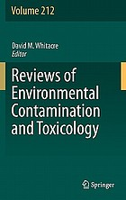 Reviews of environmental contamination and toxicology. Volume 212