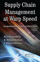 Supply chain management at warp speed : integrating the system from end to end