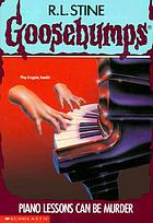 Goosebumps : Piano lessons can be murder