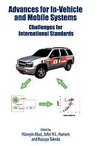 Advances for in-vehicle and mobile systems : challenges for international standards