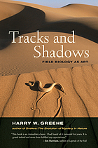 Tracks and shadows : field biology as art