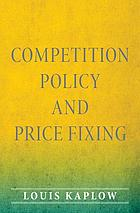 Competition policy and price fixing