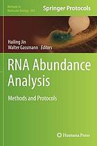 RNA abundance analysis : methods and protocols
