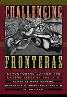 Challenging fronteras : structuring Latina and Latino lives in the U.S. : an anthology of readings