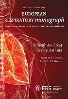 Difficult-to-treat severe asthma.