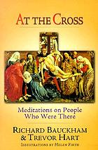 At the Cross : meditations on people who were there