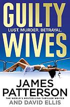 Guilty wives : a novel