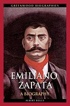 Emiliano Zapata : a biography