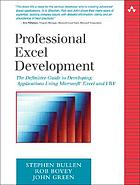 Professional Excel development : the definitive guide to developing applications using Microsoft Excel and VBA