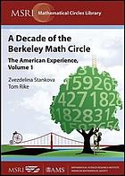 A decade of the Berkeley Math Circle : the American experience