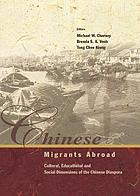 Chinese migrants abroad : cultural, educational, and social dimensions of the Chinese diaspora