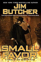 Small favor : a novel of the Dresden files