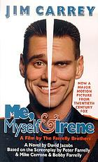 Me, myself & Irene : a novel