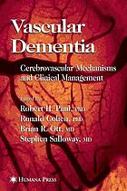 Vascular dementia : cerebrovascular mechanisms and clinical management