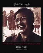 Quiet strength : the faith, the hope, and the heart of a woman who changed a nation