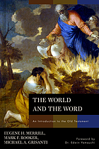 The world and the Word : an introduction to the Old Testament