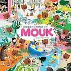 Around the world with Mouk : a trail of adventure