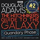 The Hitchhiker's guide to the galaxy. / The quandry phase