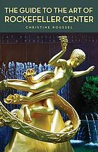 The guide to the art of Rockefeller Center