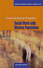 Cross-cultural social work practice : purpose and meaning