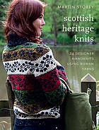 Scottish heritage knits : 24 designer handknits using rowan yarns