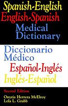 Spanish-English, English-Spanish medical dictionary = Diccionario médico, español-inglés, inglés-español