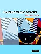 Molecular reaction dynamics