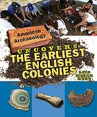 American archaeology uncovers the earliest English colonies
