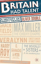 Britain had talent : a history of variety theatre