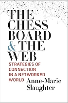 The chessboard and the web : strategies of connection in a networked world