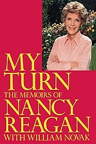 My turn : the memoirs of Nancy Reagan