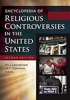 Encyclopedia of religious controversies in the United States.