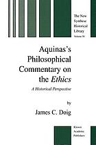 Aquinas's Philosophical Commentary on the Ethics : a Historical Perspective