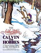 The authoritative Calvin and Hobbes : a Calvin and Hobbes treasury