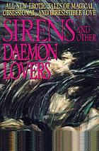 Sirens and other daemon lovers
