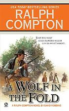 A wolf in the fold : a Ralph Compton novel