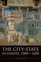 The city-state in Europe, 1000-1600 : hinterland, territory, region