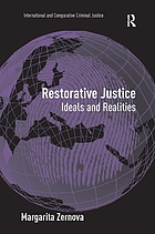 Restorative Justice : Ideals and Realities.