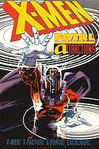 X-men : fatal attractions.