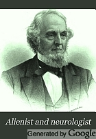 Alienist and neurologist : a quarterly journal of scientific, clinical and forensic psychiatry and neurology.