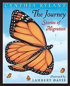 The journey : stories of migration
