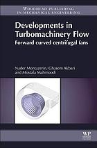Developments in turbomachinery flow : forward curved centrifugal fans