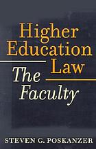 Higher education law : the faculty