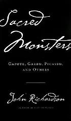 Sacred monsters, sacred masters : Beaton, Capote, Dalí, Picasso, Freud, Warhol, and more