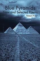 Blue pyramids : new and selected poems