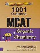 1001 questions in MCAT organic chemistry